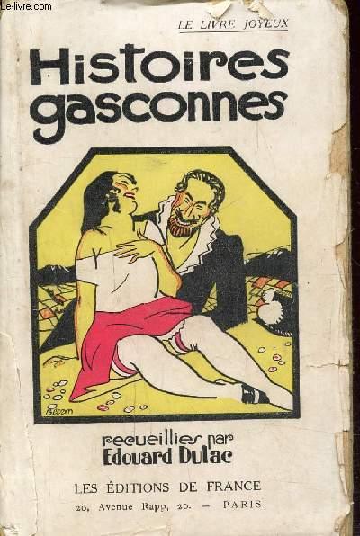 HISTOIRES GASCONNES - GASCONNADES, CONTES, LEGENDES ET PROVERBES DE GASCOGNE
