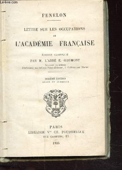 LETTRE SUR LES OCCUPATIONS DE L'ACADEMIE FRANCAISE