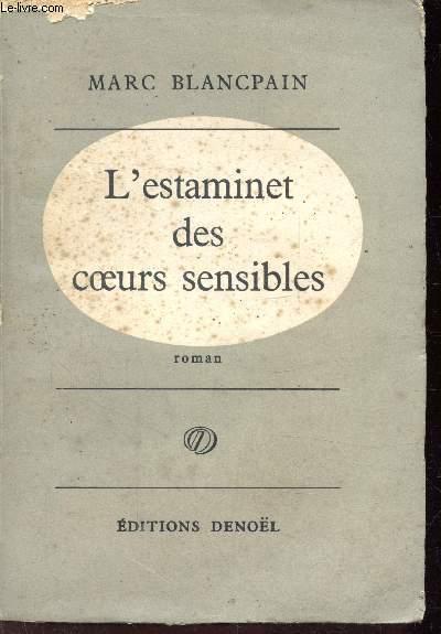 L'ESTAMINET DES COEURS SENSIBLES