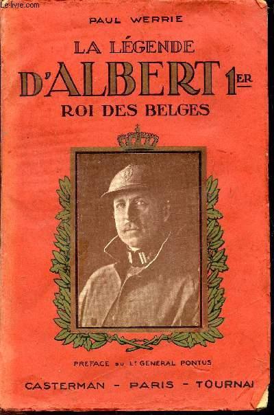 LA LEGENDE D'ALBERT 1ER - ROI DES BELGES