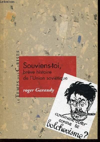 SOUVIENS-TOI! BREVE HISTOIRE DE L'UNION SOVIETIQUE