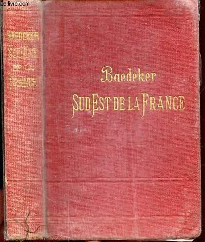 LE SUD-OUEST DE LA FRANCE - DU JURA A LA MEDITERRANEE ET Y COMPRIS LA CORSE.