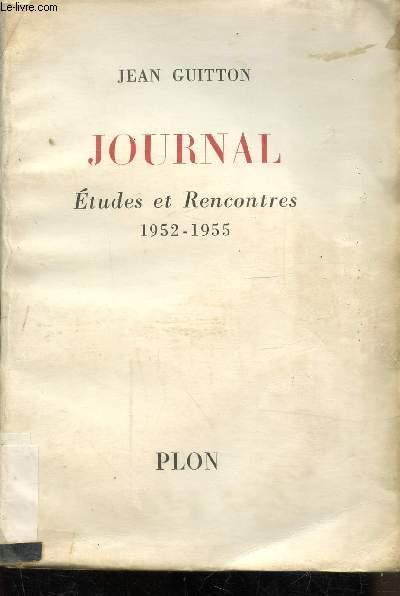 JOURNAL - ETUDES ET RENCONTRES 1952-1955