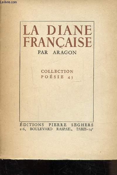 LA DIANE FRANCAISE - COLLECTION POESIE 45