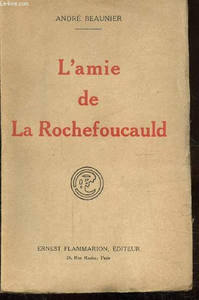 L'AMIE DE LA ROCHEFOUCAULD