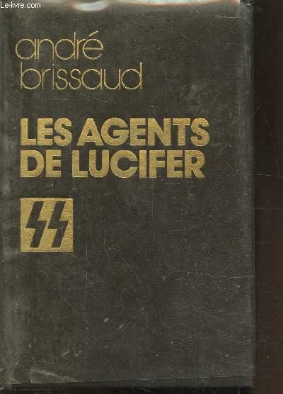 LES AGENTS DE LUCIFER