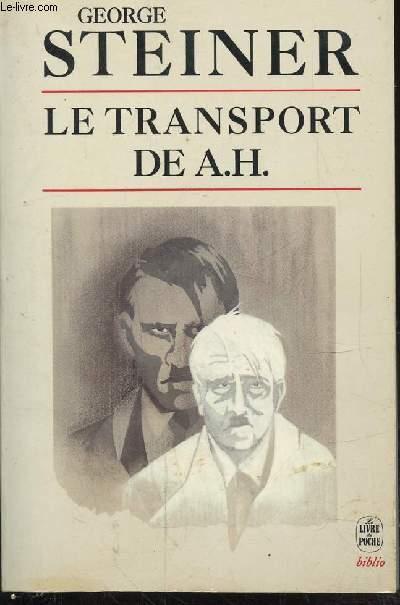 LE TRANSPORT DE A.H