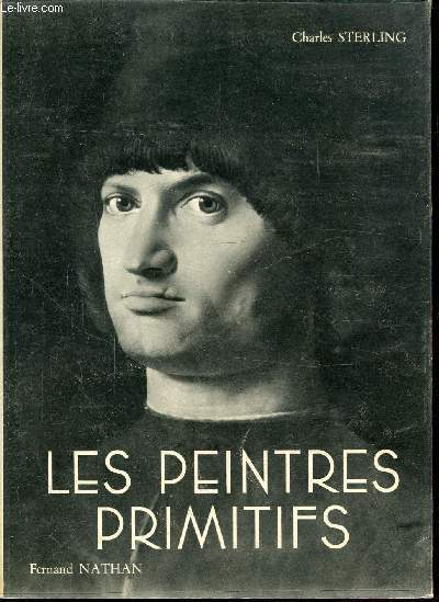 LES PEINTRES PRIMITIFS - TOME I