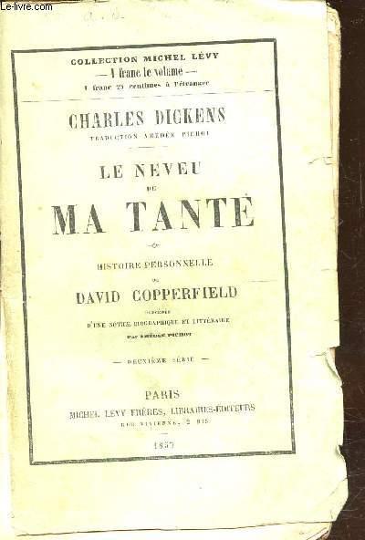 LE NEVEU DE MA TANTE - HISTOIRE PERSONNELLE DE DAVID COPERDFIELD