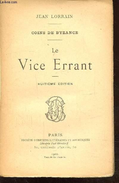 COINS DE BYZANCE - LE VICE ERRANT