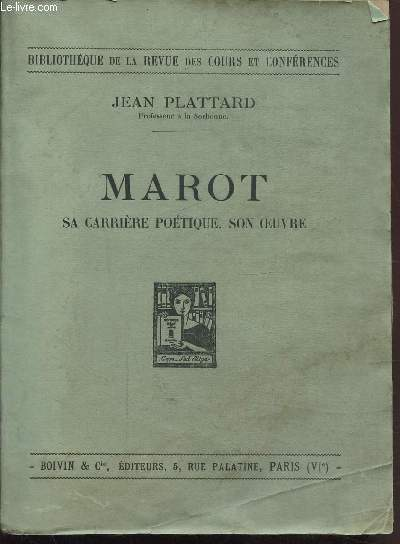 MAROT - SA CARRIERE POETIQUE - SON OEUVRE