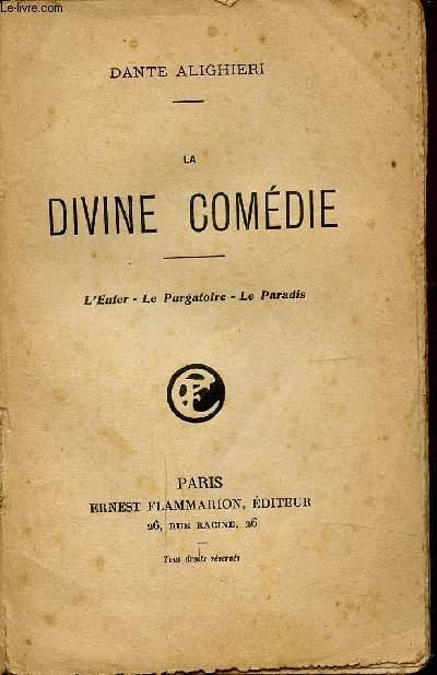 LA DIVINE COMEDIE - L'ENFER - LE PURGATOIRE - LE PARADIS