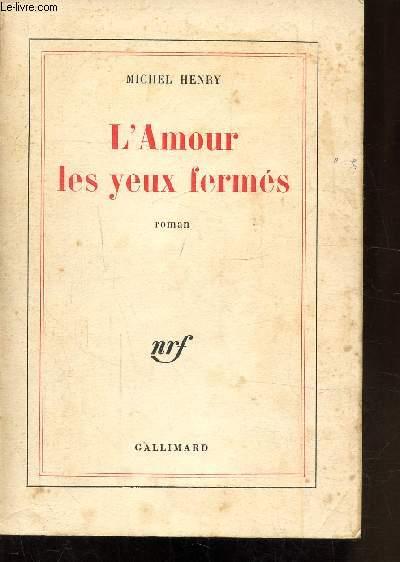 L'AMOUR LES YEUX FERMES