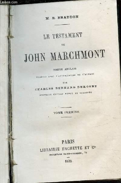 LE TESTAMENT DE JOHN MARCHMONT - TOME I