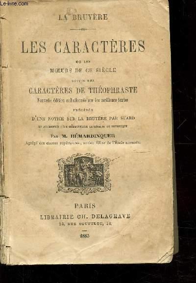 LES CARACTERES OU LES MOEURS DE CE SIECLE SUIVIS DES CARACTERES DE THEOPHRASTE -
