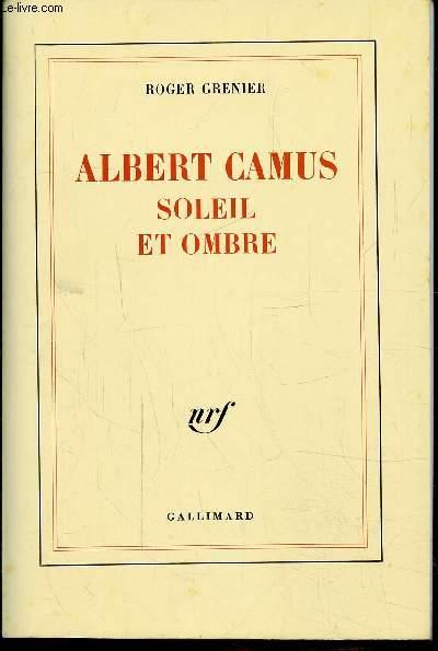 CAMUS ALBERT - SOLEIL ET OMBRE