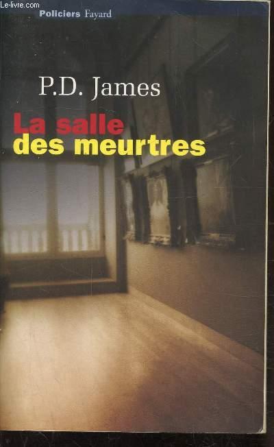 LA SALLE DES MEURTRES -