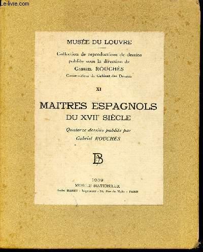 MUSEE DU LOUVRE - COLLECTION DE REPRODUCTIONS DE DESSINS - NUMERO 11 - MAITRES ESPAGNOLS DU XVIIE SIECLE