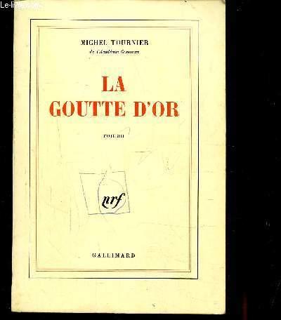 LA GOUTTE D'OR