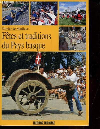 FETES ET TRADITIONS DU PAYS BASQUE