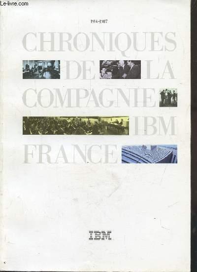 CHRONIQUES DE LA COMPAGNIE IBM FRANCE - 1914 - 1987