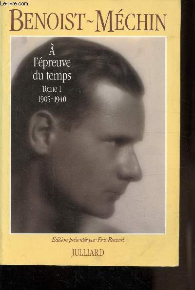 A L'EPREUVE DU TEMPS - TOME 1 - 1905-1940