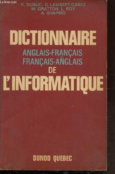 DICTIONNAIRE ANGLAIS-FRANCAIS/ FRANCAIS ANGLAIS DE L'INFORMATIQUE