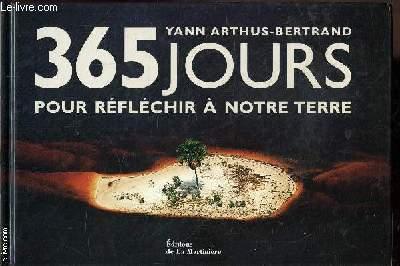 365 JOURS POUR REFLECHIR A NOTRE TERRE