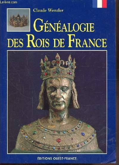 GENEALOGIE DES ROIS DE FRANCE