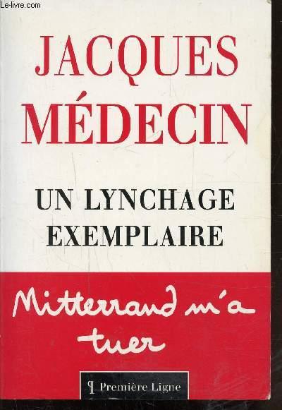 UN LYNCHAGE EXEMPLAIRE - MITTERAND M'A TUER