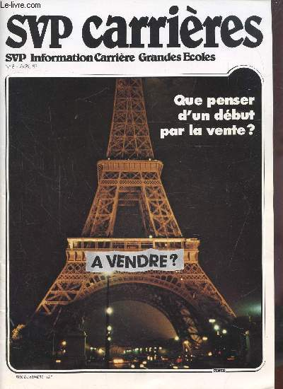 SVP CARRIERES - N° 8 - AVRIL 1982