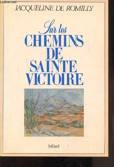 SUR LES CHEMINS DE SAINTE VICTOIRE