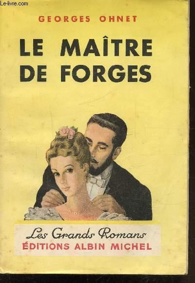 LE MAITRE DES FORGES