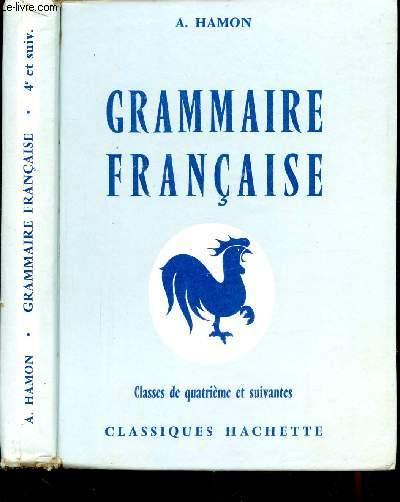 GRAMMAIRE FRANCAISE - CLASSES DE 4E ET SUIVANTES