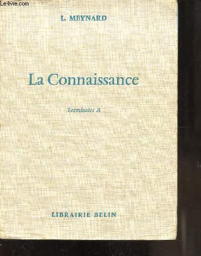LA CONNAISSANCE - TERMINALES A