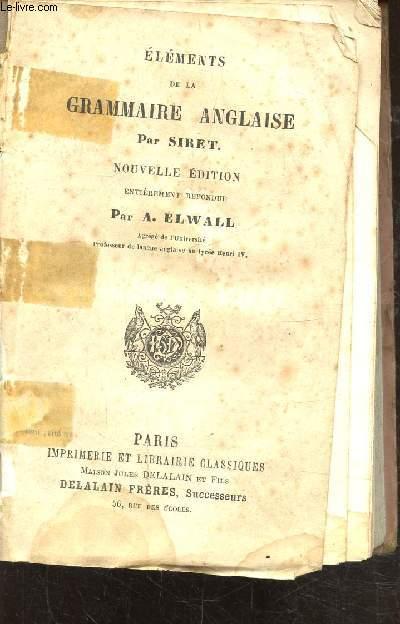 ELEMENTS DE LA GRAMMAIRE ANGLAISE -