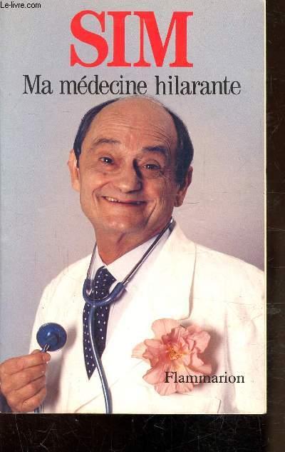 MA MEDECINE HILARANTE