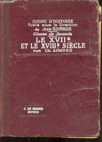 COURS D'HISTOIRE - LE XVIIe et le XVIIIe Siècle