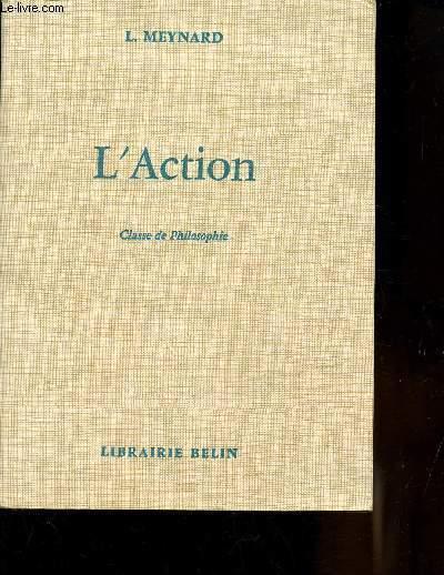 L'ACTION - CLASSE DE PHILOSOPHIE