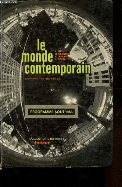 LE MONDE CONTEMPORAIN - CLASSES TERMINALES - PROGRAMME AOUT 1965