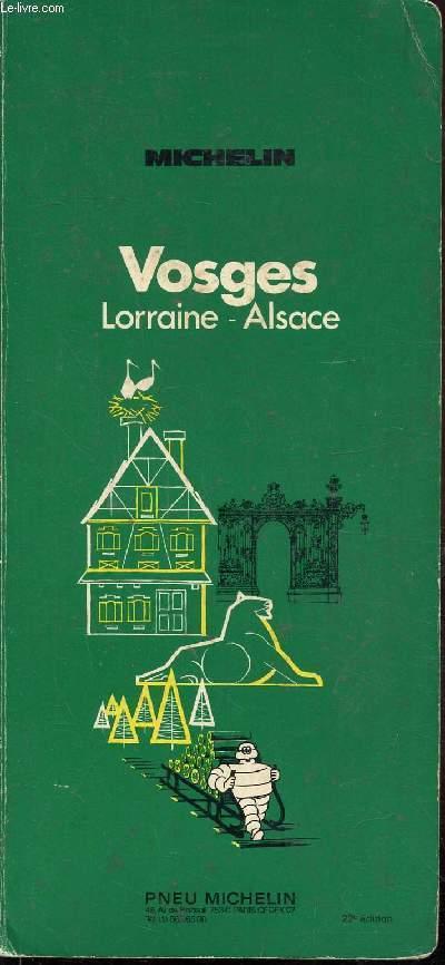 GUIDE DE TOURISME MICHELIN - VOSGES - LORRAINE - ALSACE  -