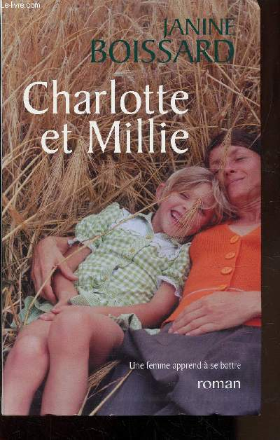 CHARLOTTE ET MILLIE - UNE FEMME APPREND A  SE BATTRE