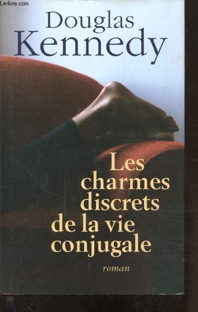 LES CHARMES DISCRETS DE LA VIE CONJUGALE