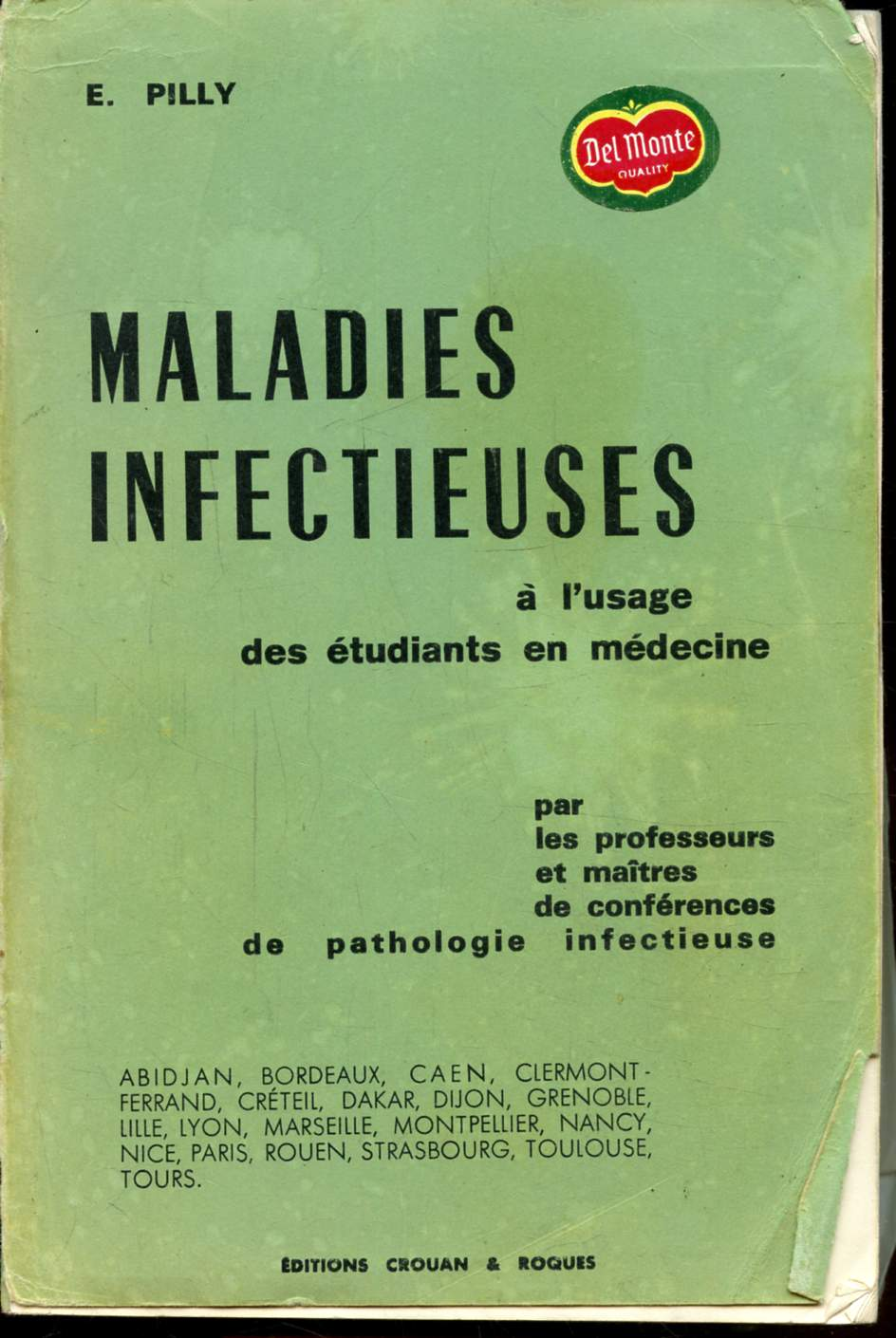MALADIES INFECTIEUSES - A L'USAGE DES ETUDIANTS EN MEDECINE -