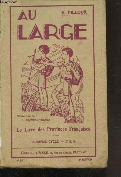 AU LARGE - LE LIVRE DES PROVINCES FRANCAISES - 2E CYCLE -