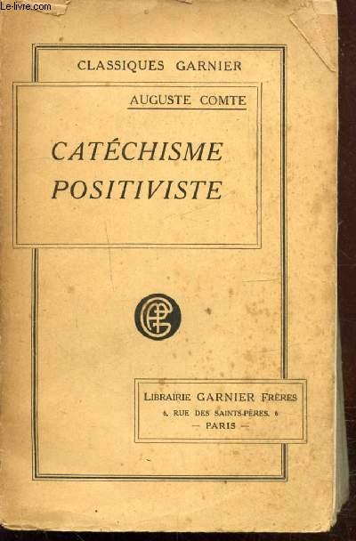 CATECHISME POSITIVISTE OU SOMMAIRE EXPOSITION DE LA RELIGION UNIVERSELLE -