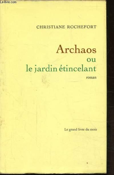ARCHAOS OU LE JARDIN ETINCELANT