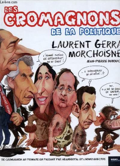 LES CROMAGNONS DE LA POLITIQUE