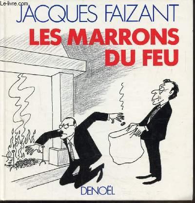 LES MARRONS DU FEU -