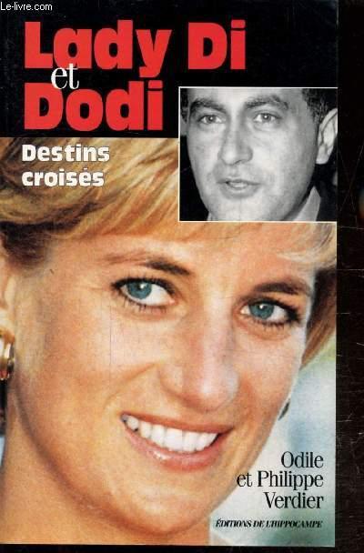 LADY DI & DODI - DESTINS CROISES